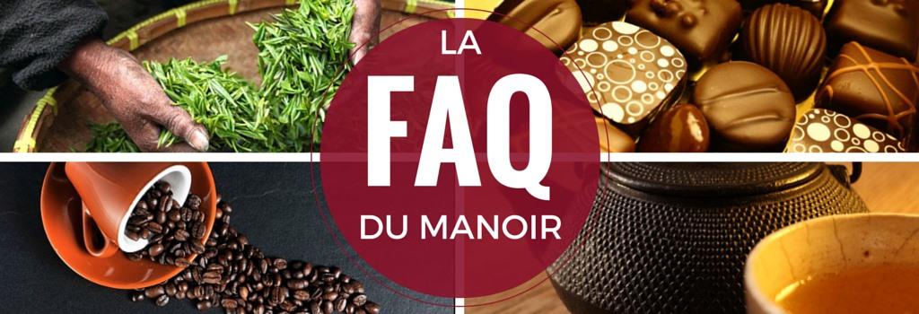 FAQ Manoir